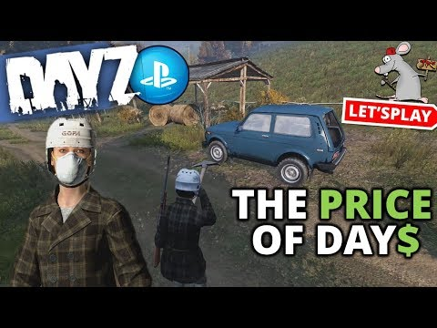 DAYZ PS4 - I FOUND A CAR! Plus Is Dayz Price Too Much?