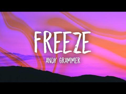 Andy Grammer - Freeze (Lyrics)