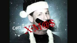 Corey Taylor XM@$ with Lyrics