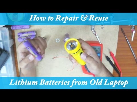 How to Repair/Fix Lithium ion Rechargeable Batteries 18650 from Old Laptop