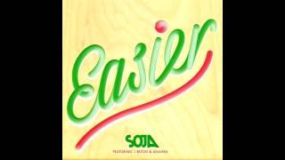 SOJA   Easier feat  Anuhea and J Boog
