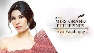 Eva Patalinjug Miss Grand Philippines 2018 Introduction Video