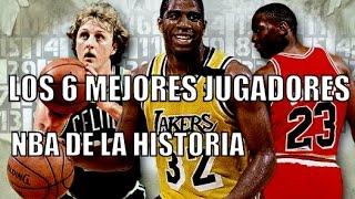 LOS 6 MEJORES JUGADORES NBA DE LA HISTORIA