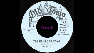 The Fiestas - The railroad song