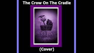 The Crow On The Cradle - The Crow On The Cradle (Cover) - themousepolice