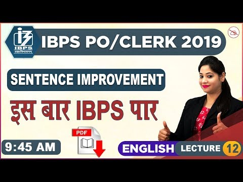 Sentence Improvement | English | IBPS PO/Clerk 2019 | 9:45 am