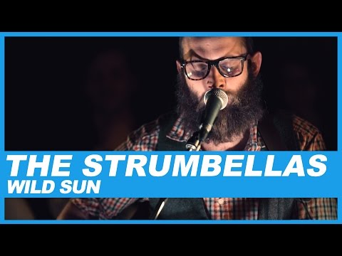 The Strumbellas | Wild Sun
