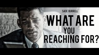 What Are You Reaching For - Powerful Motivational Speech by Sade Burrell