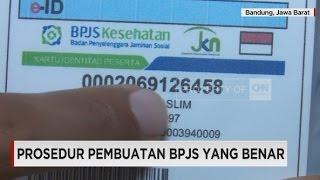 Prosedur Pembuatan BPJS Yang Benar
