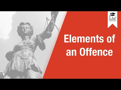 Criminal Law - Elements of an Offence