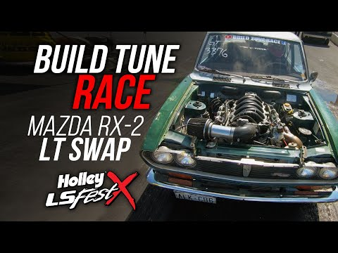 Build Tune Race - LT Swapped Mazda RX-2 - Holley LS Fest
