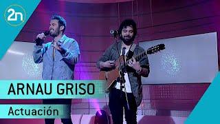 Arnau Griso Cantan 'Para Que El Mundo Lo Vea'