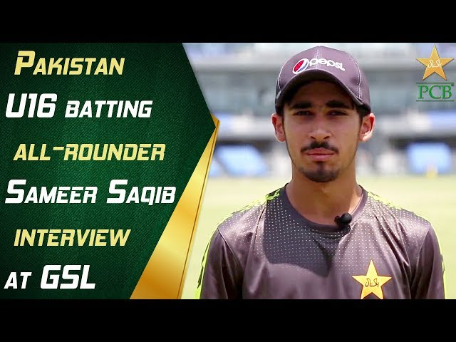 Pakistan U16 batting all-rounder Sameer Saqib interview at GSL