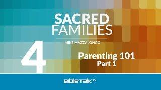 Parenting 101 - Part 1