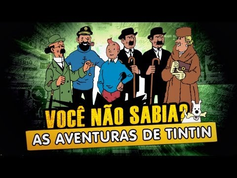 Você Não Sabia? - As Aventuras de Tintin