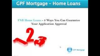 3 Ways To Get a Home Loan Approved From FNB