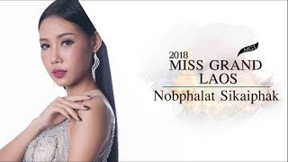 Nobphalat Sikaiphak Miss Grand Laos 2018 Introduction Video