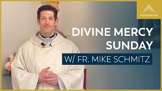 Second Sunday of Easter / Sunday of Divine Mercy
