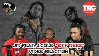 """J.I.D. Feat. J. Cole """"Off Deez"""" Music Video Reaction"""
