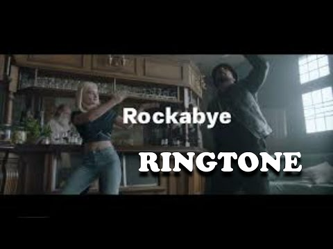 ROCKABYE ringtone ( free download for pc android and ios)