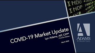 COVID-19 Market Update