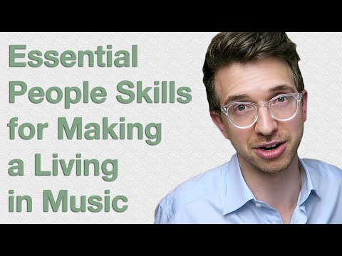 People Skills - How to Make a Living Making Music