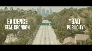 EVIDENCE RELEASES VIDEO FOR BAD PUBLICITY