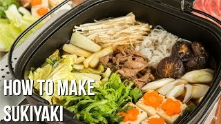 How To Make Sukiyaki (Recipe) すき焼きの作り方 (レシピ)