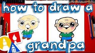 How To Draw A Cartoon Grandpa