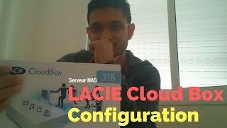 LACIE Cloudbox 3TB unboxing et configuration #part2 (configuration)