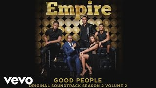 Empire Cast - Good People (Audio) ft. Jussie Smollett, Yazz