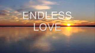 ENDLESS LOVE   Lionel Ritchie Duet W Diana Ross W Lyrics