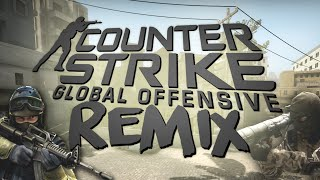 Counter Strike: Global Offensive REMIX!! (Demo)