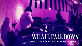 "Lorenzo's Music Performing ""We All Fall Down"" [Live Studio Session]"
