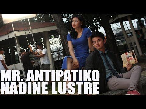 Nadine Lustre — Mr. Antipatiko with lyrics [Behind-The-Scenes Photos]