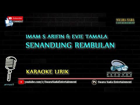 Senandung Rembulan - Karaoke Lirik | Imam S Arifin feat Evie Tamala
