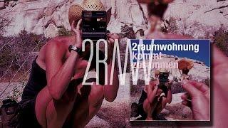 2RAUMWOHNUNG - Wir trafen uns in einem Garten 'Kommt Zusammen' Album
