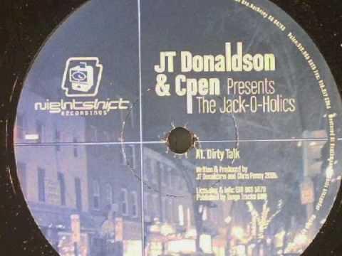 JT DONALDSON & CPEN  dirty talk