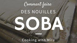 Comment faire des nouilles soba japonaise fait maison ~ Cooking with Mira