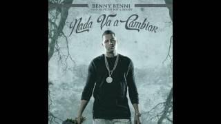 Nada Va A Cambiar (Audio) - Benny Benni (Video)