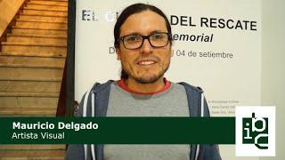 Mauricio Delgado: El arte se convierte en una reparación simbólica