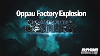 Disasters Of The Century | Season 3 | Episode 56 | Oppau Factory Explosion | Ian Michael Coulson