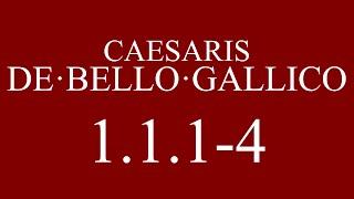 [AP Latin] Translation: Gallic War 1.1.1-4