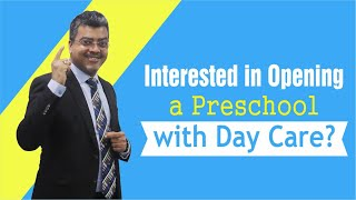 what is minimum investment requirement for opening a preschool with daycare?