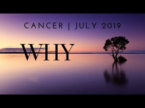 CANCER: WHY 7/5 - 8/4 download YouTube video in MP3, MP4 and