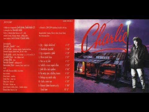 Charlie - Charlie - teljes album -1994 - HQ