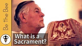 What Is A Sacrament?