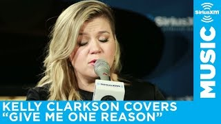 "Kelly Clarkson ""Give Me One Reason"" Tracy Chapman Cover Live @ SiriusXM"
