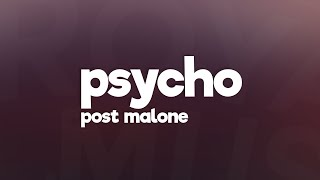 Post Malone - Psycho (Lyrics) feat. Ty Dolla $ign 🎵