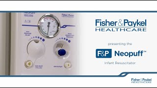How To Set Up And Use The F&P Neopuff™ Infant Resuscitator   F&P Healthcare